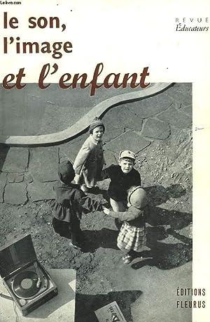 LE SON, L'IMAGE ET L'ENFANT.: COLLECTIF
