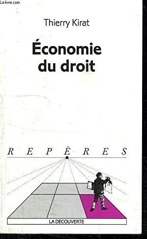 ECONOMIE DU DROIT. COLLECTION REPERES N° 261: KIRAT THIERRY.