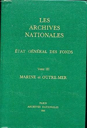 LES ARCHIVES NATIONALES. TOME 3. ETAT GENERAL DES FONDS. MARINE ET OUTRE MER: FAVIER JEAN