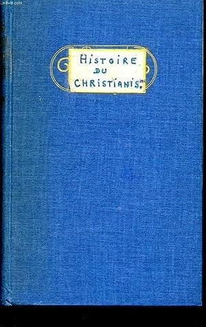 HISTOIRE DU CHRISTIANISME. MANUEL DESTINE A L'ENSEIGNEMENT RELIGIEUX. 5 EME EDITION: EMERY ...