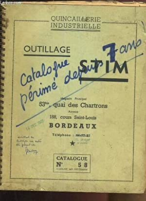 OUTILLAGE STIM - CATALOGUE QUINCAILLERIE INDUSTRIELLE - CATALOGUE N°58: COLLECTIF
