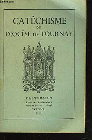 CATECHISME DU DIOCESE DE TOURNAY: COLLECTIF