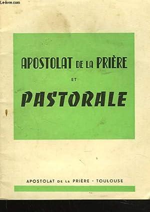 APOSTOLAT DE LA PRIERE ET PASTORALE: COLLECTIF