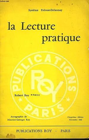 SYSTEME PREVOST-DELAUNAY. LA LECTURE PRATIQUE. TRANSCRIPTION STENOGRAPHIQUE: M. ET Mme