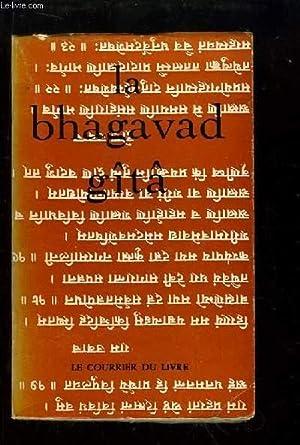 La Bhagavad Gîtâ. La chant du Seigneur: COLLECTIF