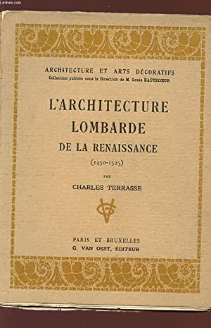 L'ARCHITECTURE LOMBARDE DE LA RENAISSANCE - 1450/1525) - Collection Architecture et Arts ...