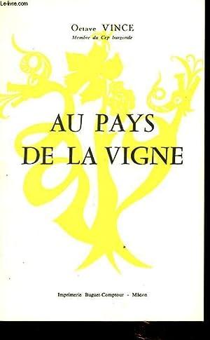 AU PAYS DE LA VIGNE: OCTAVE VINCE