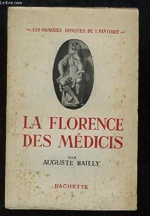 La Florence des Médicis.: BAILLY Auguste