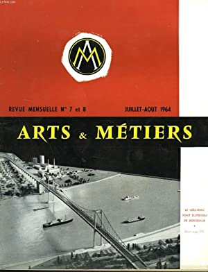 ARTS ET METIERS. REVUE MENSUELLE N°6-7, JUILLET-AOÛT 1964. PROGRAMME DU CONGRES DE LA ...
