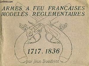 Armes à feu Française. Modèles réglementaires. En: BOUDRIOT Jean /
