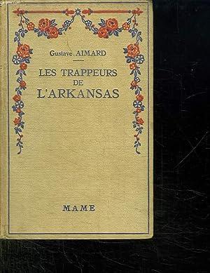 LES TRAPPEURS DE L ARKANSAS.: AIMARD GUSTAVE.