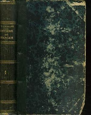 HISTOIRE DES FRANCAIS DEPUIS LE TEMPS DES GAULOIS JUSQU'EN 1830. TOME PREMIER.: THEOPHILE ...