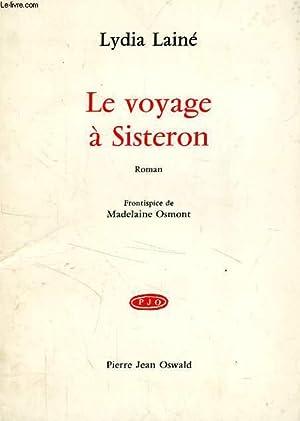 LE VOYAGE A SISTERON: LAINE LYDIA