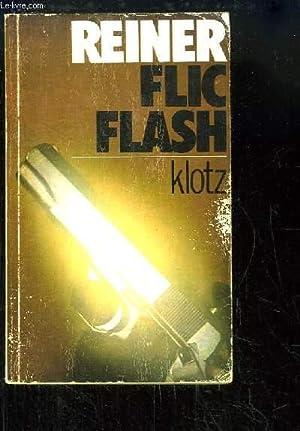 Reiner Flic-Flash.: KLOTZ Henry