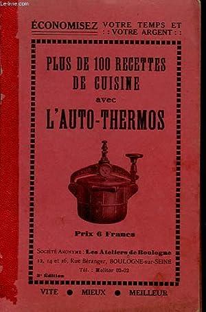 PLUS DE 100 RECETTES DE CUISINE AVEC L AUTO THERMOS: COLLECTIF
