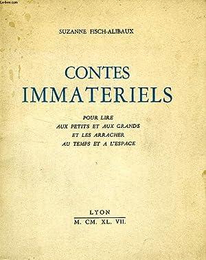 CONTES IMMATERIELS, POUR LIRE AUX PETITS ET: FISCH-ALIBAUX SUZANNE