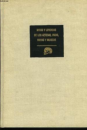MITOS Y LEYENDAS DE LOS AZTECAS, INCAS,: WALTER KRICKEBERG
