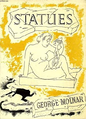 STATUES: MOLNAR GEORGE