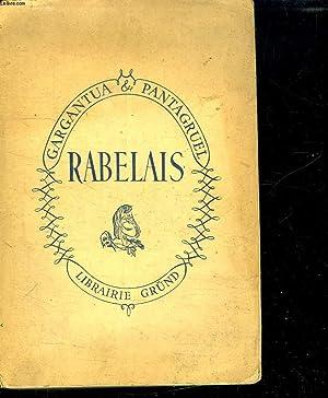 LES OEUVRES DE MAITRES FRANCOYS RABELAIS CONTENANT CINQ LIVRES DE LA VIE, FAITS ET DITS HEROIQUES ...
