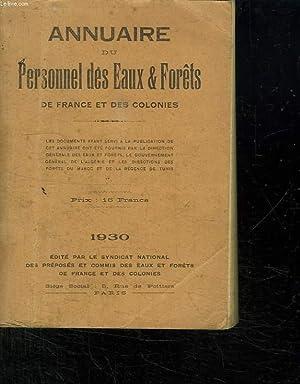 ANNUAIRE DU PERSONNEL DES EAUX ET FORETS DE FRANCE ET DES COLONIES.: COLLECTIF.