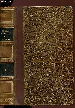 HISTOIRE DU CONSULAT ET DE L'EMPIRE - TOME 3.: THIERS A.