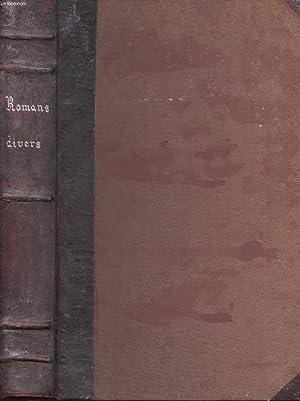 ROMANS DIVERS. LA GUERRE DU FEU. JETTATURA. LE VERTIGE DE L'INCONNU. VERS LA TOISON D'OR....