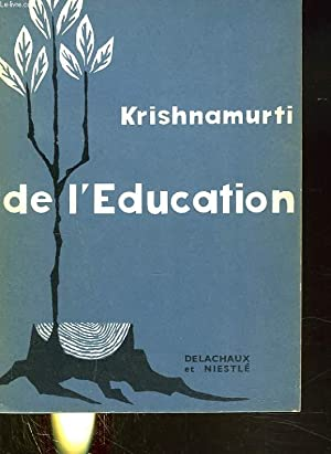 KRISHNAMURTI DE L'EDUCATION: COLLECTIF