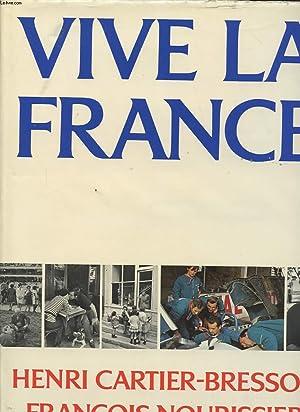 VIVE LA FRANCE: HENRI CARTIER BRESSON ET FRANCOIS NOURISSIER