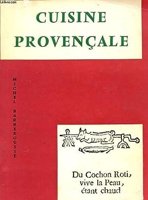 CUISINE PROVENCALE: BARBEROUSSE MICHEL
