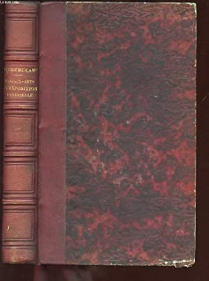 LES BEAUX-ARTS A L'EXPOSITION UNIVERSELLE DE 1855.: DU CAMP MAXIME