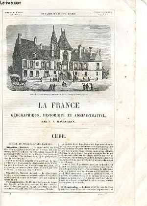 LA FRANCE GEOGRAPHIQUE, HISTORIQUE ET ADMINISTRATIVE- CHER.: MALTE-BRUN V.A.