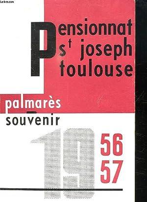 PENSIONNAT SAINT JOSEPH DE TOULOUSE. SOUVENIR DE L ANNEE SCOLAIRE 1956 - 1957.: SAINT JOSEPH DE ...