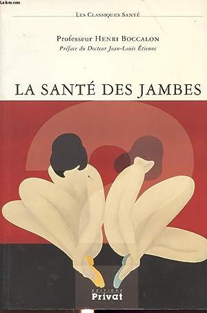 LA SANTE DES JAMBES: HENRI BOCCALON