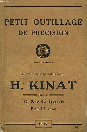 PETIT OUTILLAGE DE PRECISION H. KINAT. ANCIENNE MAISON F. BRIAULT & Cie: COLLECTIF