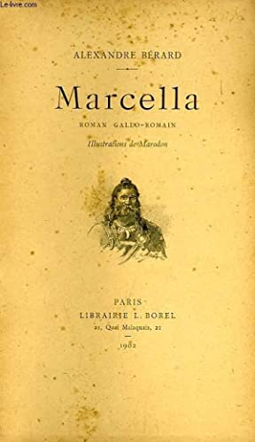MARCELLA, ROMAN GALLO-ROMAIN: BERARD ALEXANDRE