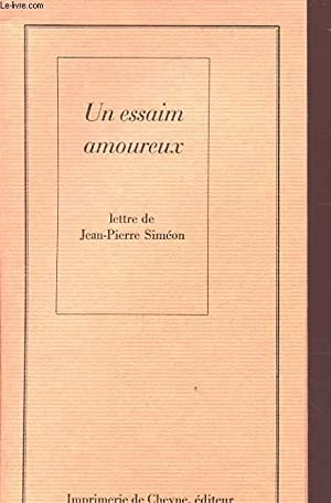 UN ESSAIM AMOUREUX Avec un envoi de l auteur.: JEAN PIERRE SIMEON