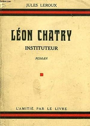 LEON CHATRY INSTITUTEUR: LEROUX Jules