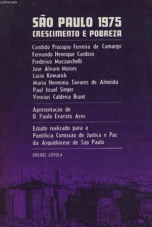 SAO PAULO 1975. CRESIMENTO E POBREZA. Candido: COLLECTIF