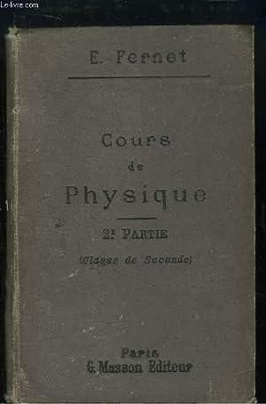 Cours de Physique. 2ème partie : Electricité et Magnétisme, Acoustique. A l&#...