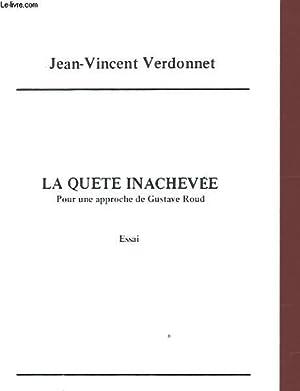 LA QUETE INACHEVEE Avec un envoi de l auteur.: JEAN VINCENT VERDONNET