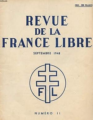 REVUE DE LA FRANCE LIBRE - N°11 - SEPTEMBRE 1948.: COLLECTIF