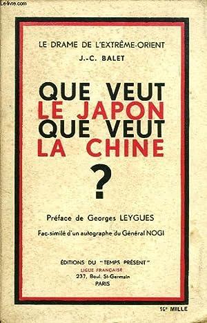 QUE VEUT LE JAPON ? QUE VEUT LA CHINE ?: BALET J.-C.