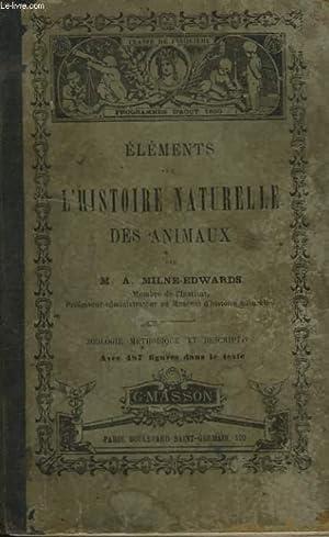 ELEMENTS DE L'HISTOIRE NATURELLE DES ANIMAUX. Première partie, zoologie mé...