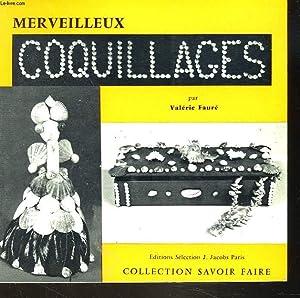 MERVEILLEUX COQUILLAGES: VALERIE FAURE