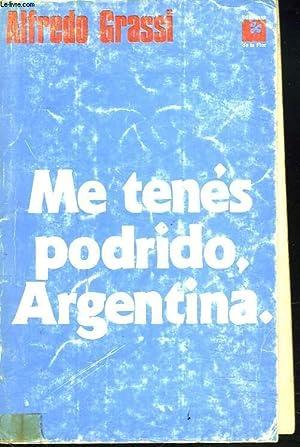 ME TENES PODRIDO, ARGENTINA: ALFREDO GRASSI