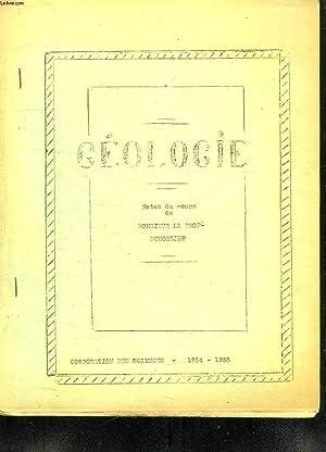 3 TOMES. GEOLOGIE. 1954 - 1955.: SCHOELLER.