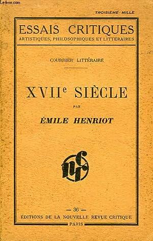 COURRIER LITTERAIRE, XVIIe SIECLE: HENRIOT EMILE