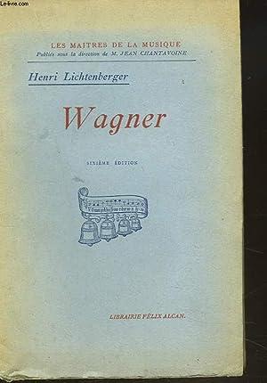 WAGNER: HENRI LICHTENBERGER