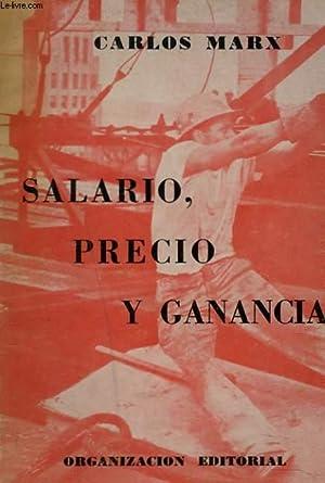 SALARIO, PRECIO Y GANANCIA: CARLOS MARX
