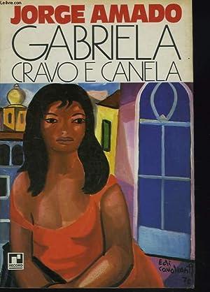 GABRIELA GRAVO E CANELA. CRONICA DE UMA CIDADE DO INTERIOR: JORGE AMADO